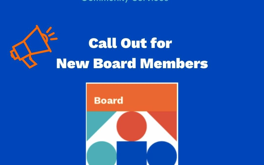 Call Out for New Board Members