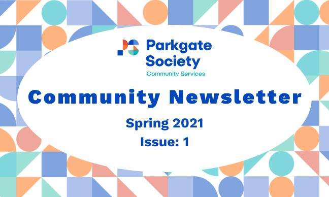 Community Newsletter: Spring 2021