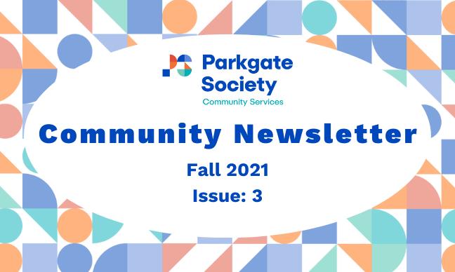 Fall 2021 Community Newsletter
